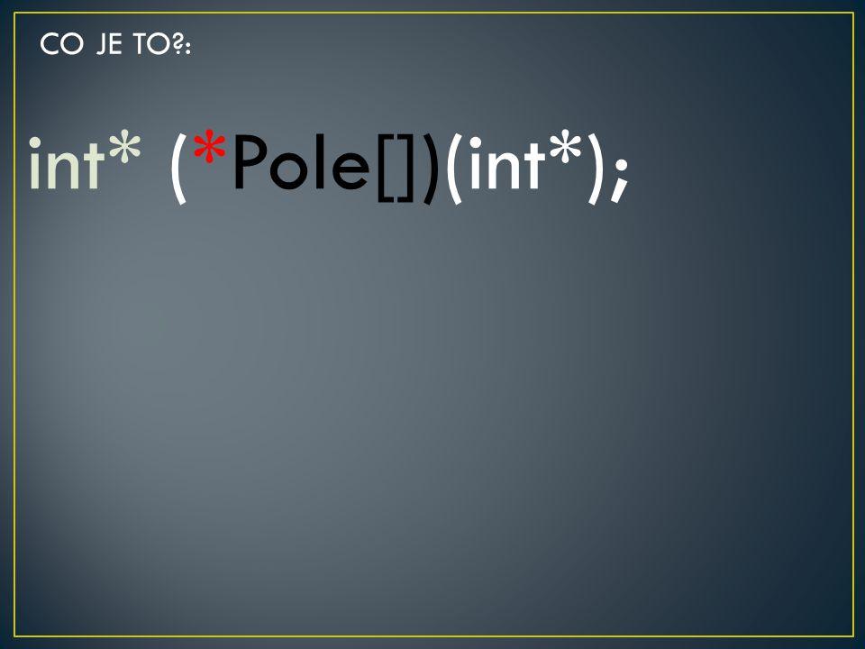 int* (*Pole[])(int*);